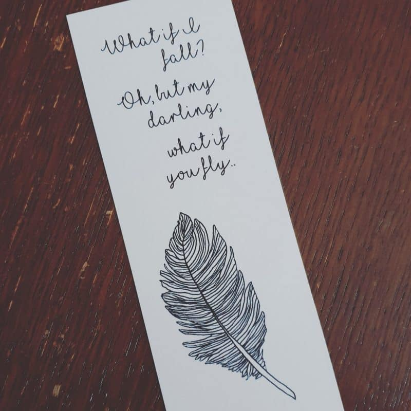 Holistic. Bookmark with the words 'What if I fall? Oh but my darling, what if you fly'
